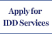 Apply For IDD Services